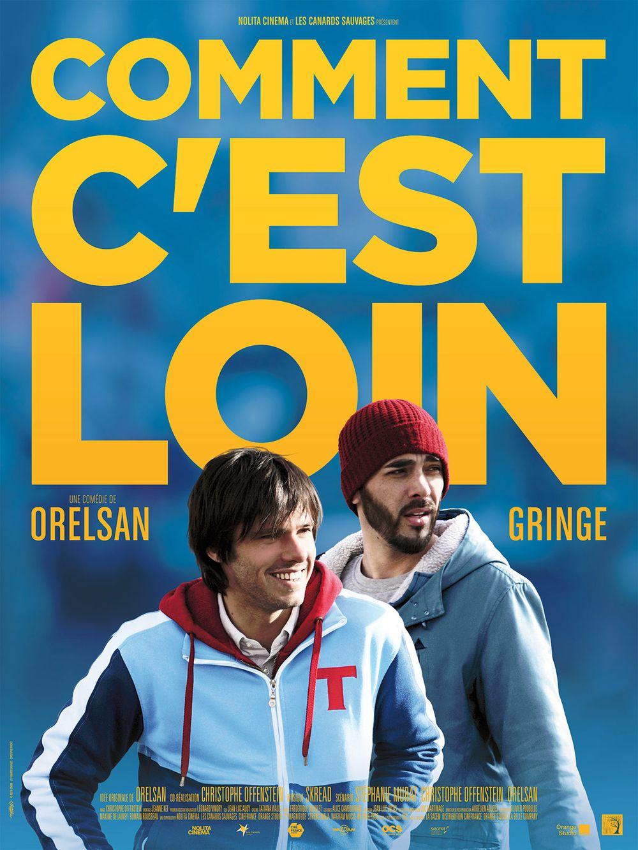 Comment c'est loin, Orelsan et Christophe OFFENSTEIN (2015)   Orelsan gringe, Casseurs flowters ...
