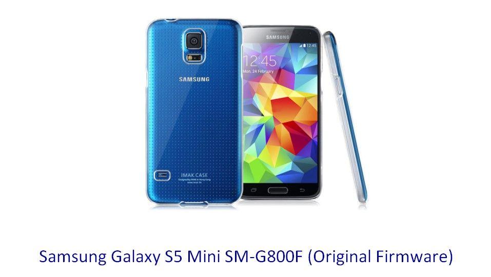 Samsung Galaxy S5 Mini SM-G800F (Original Firmware) - Stock Rom
