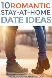 10 Fun Romantic Stay at Home Date Nights for Couples who Love Being Home #stayat… – BikiniLove