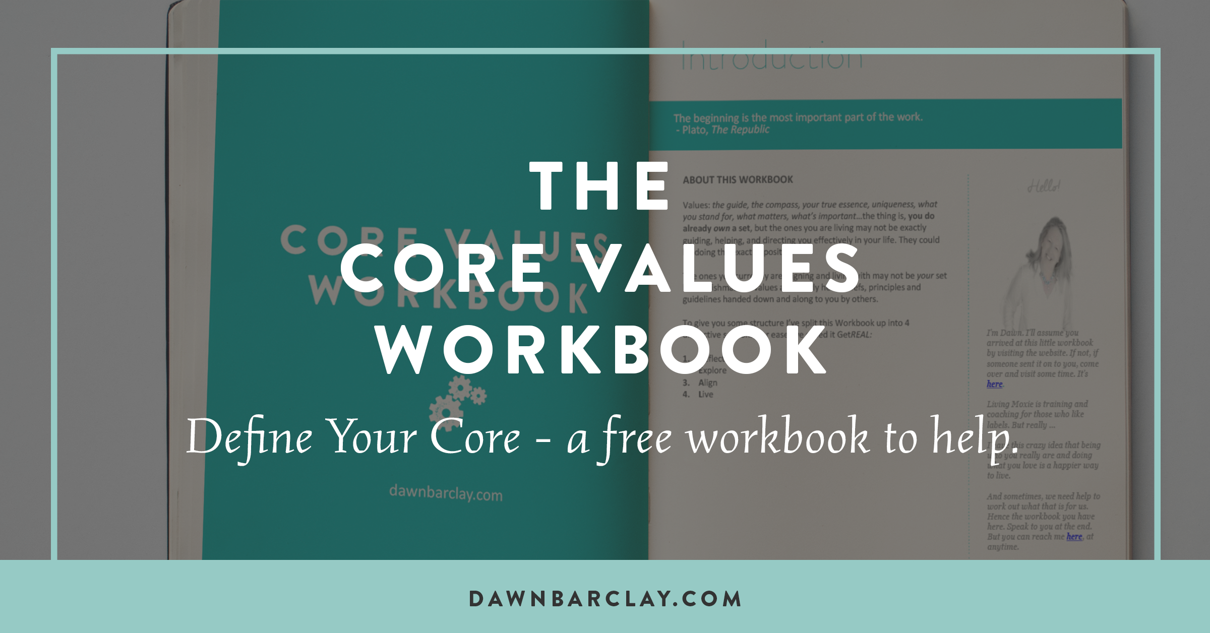 What Are Core Values Here S A Workbook To Help You