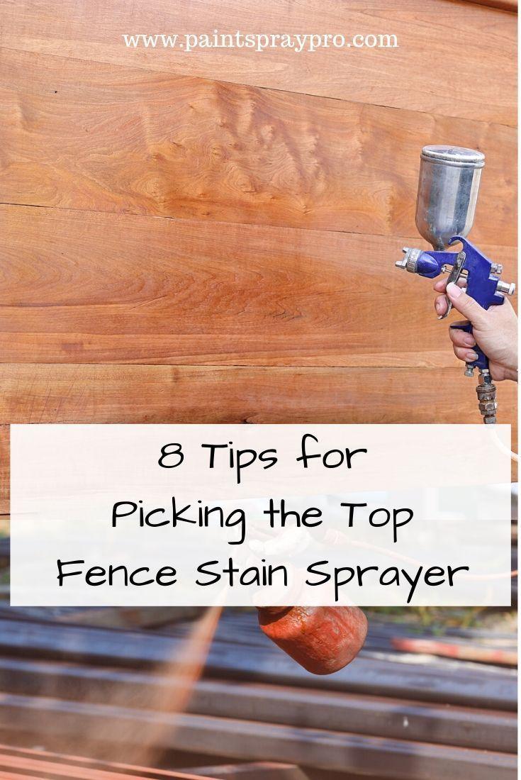 Best fence stain sprayer fence stain best paint sprayer