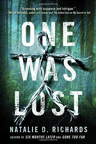 One Was Lost In 2020 Books For Teens Books Lost In The Woods