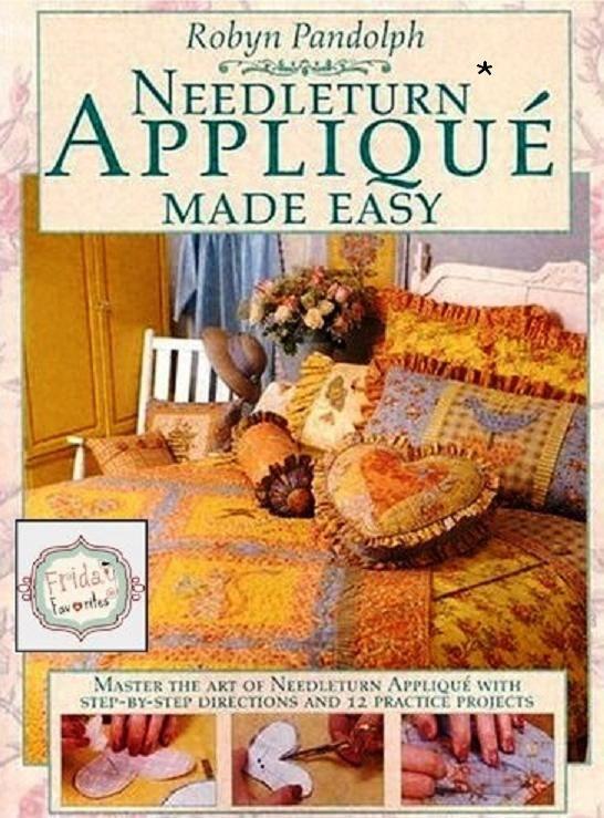 Needleturn Applique Made Easy