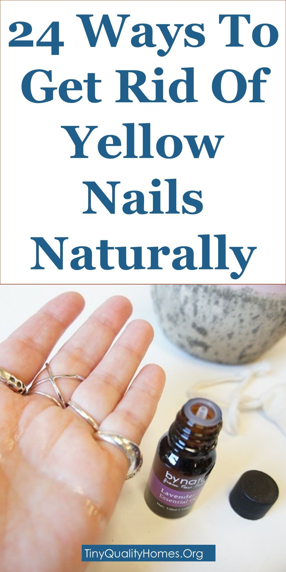 How to get rid of yellow nails 24 home remedies with
