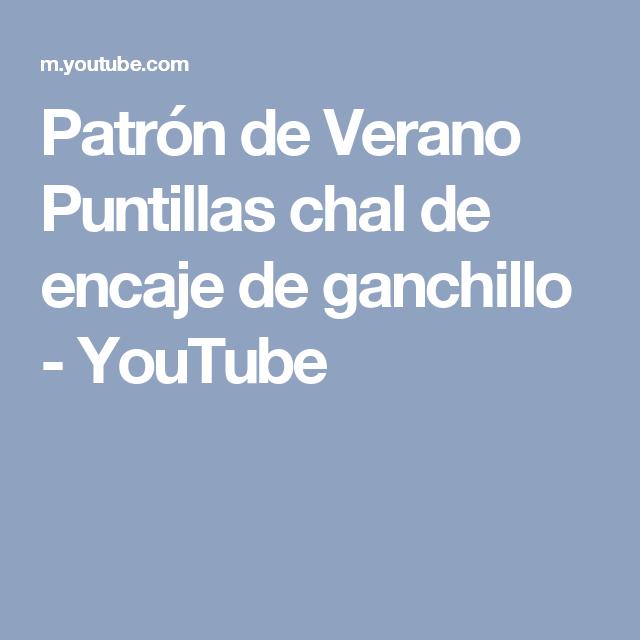 Patrón de Verano Puntillas chal de encaje de ganchillo - YouTube ...
