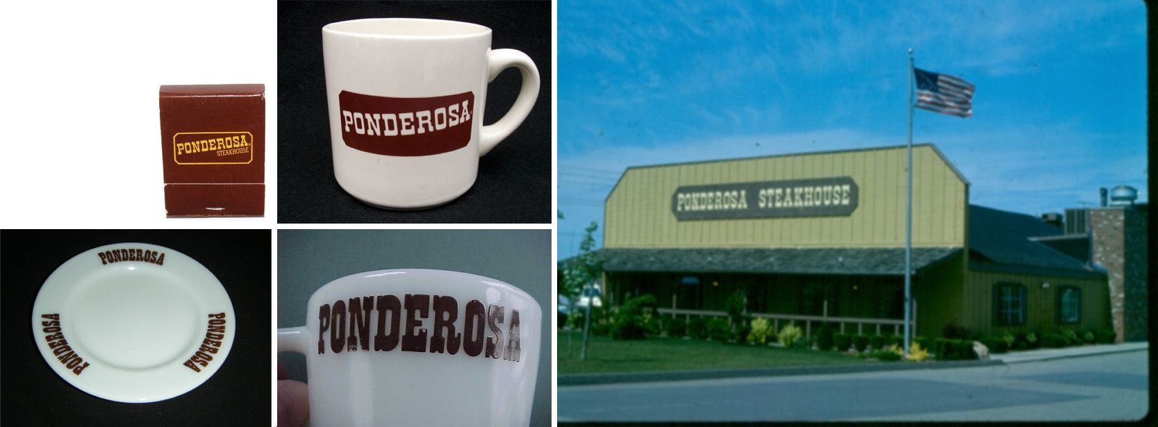 Ponderosa Steakhouse  This restaurant was at its peak in the