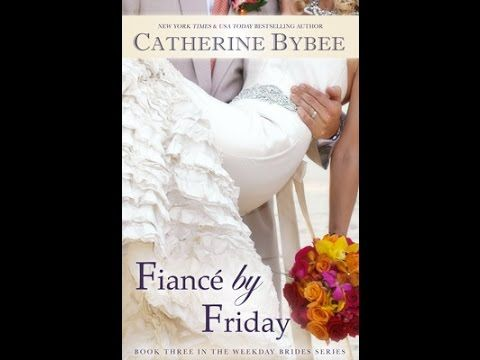 Fiance by Friday ( The Weekday Brides #3 ) by Catherine Bybee Audiobook
