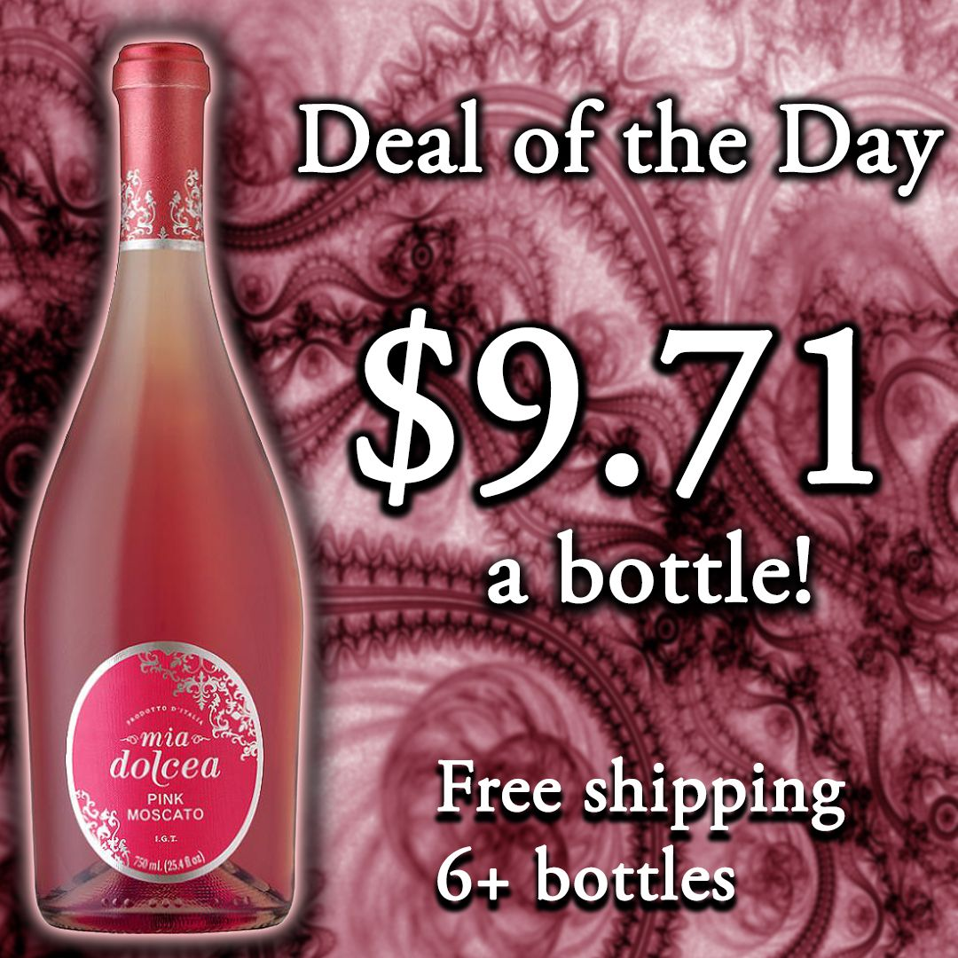 Deal Of The Day Mia Dolcea Pink Moscato 9 71 A Bottle Free Shipping On 6 Bottles Soft Sweet And Refreshingly Fruity Th Wine Store Wine Bottle Pink Moscato