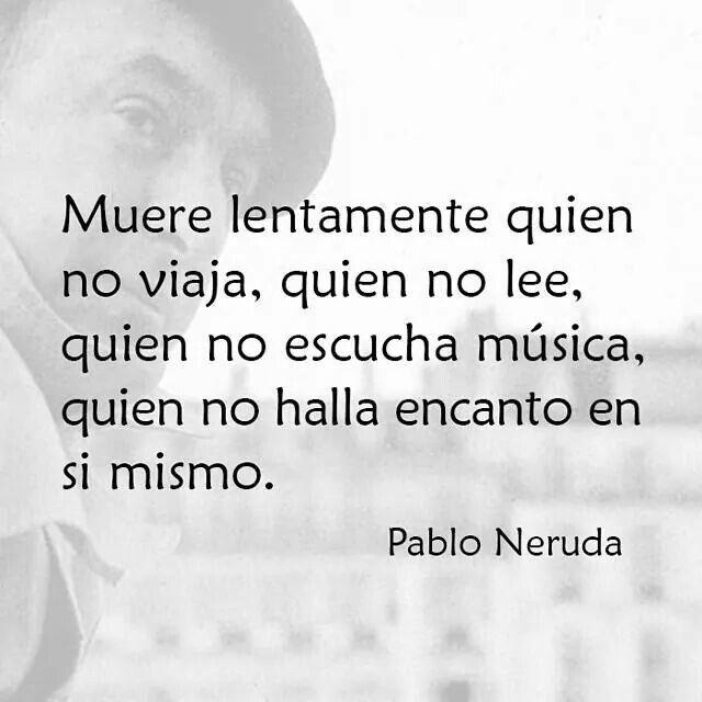 Frases Y Poemas De Pablo Neruda Cortos De Amor Frases Para