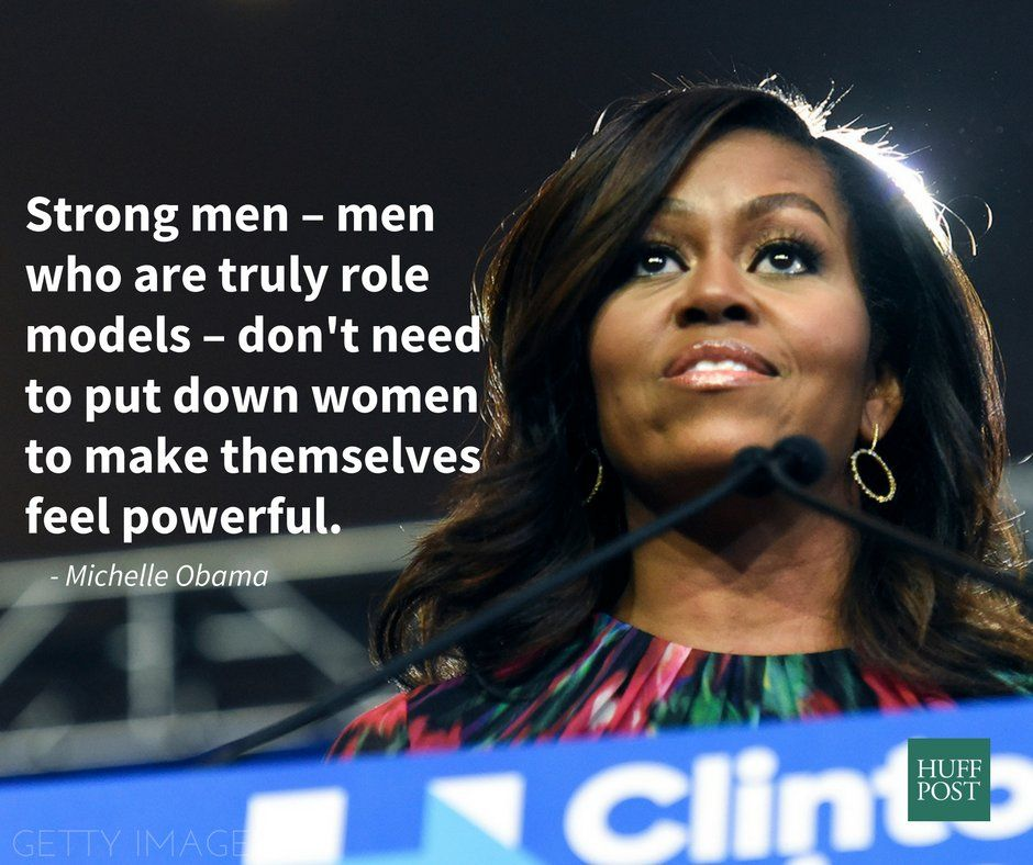 Image result for michelle obama quote strong men