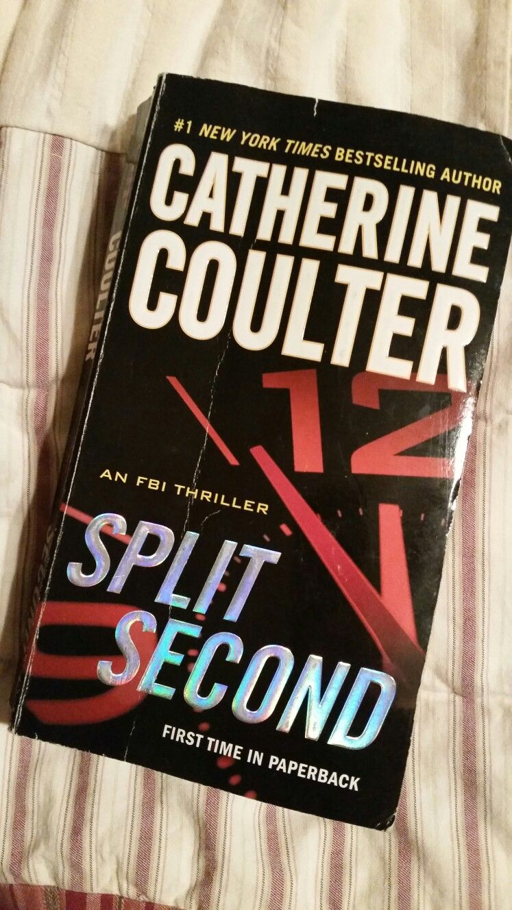 split second  and fbi thriller by catherine coulter