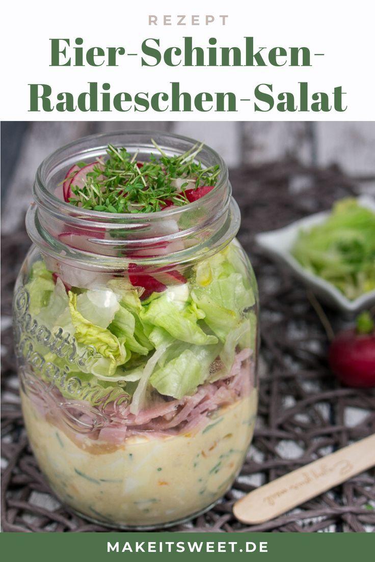 Eier-Schinken-Radieschen Salat im Glas Rezept - MakeItSweet.de
