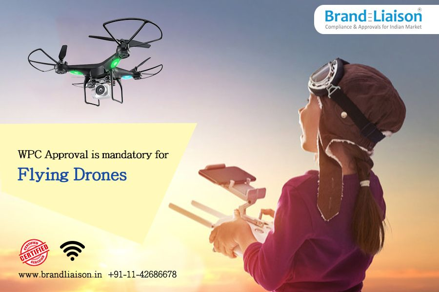 Get the WPC Approval Certification of Flying Drones. All