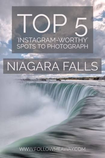 bb0ccb5b4 Top 5 Instagram-Worthy Spots To Photograph Niagara Falls