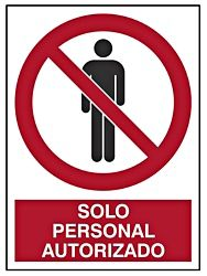 """Solo Personal Autorizado"" Sign"
