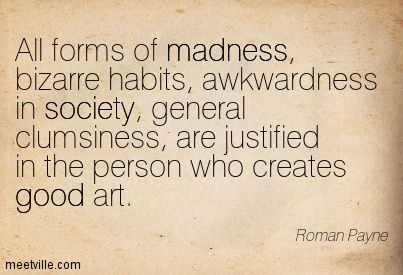 Quote About Madness And Art Google Search Quotes Art Google Insanity Quotes