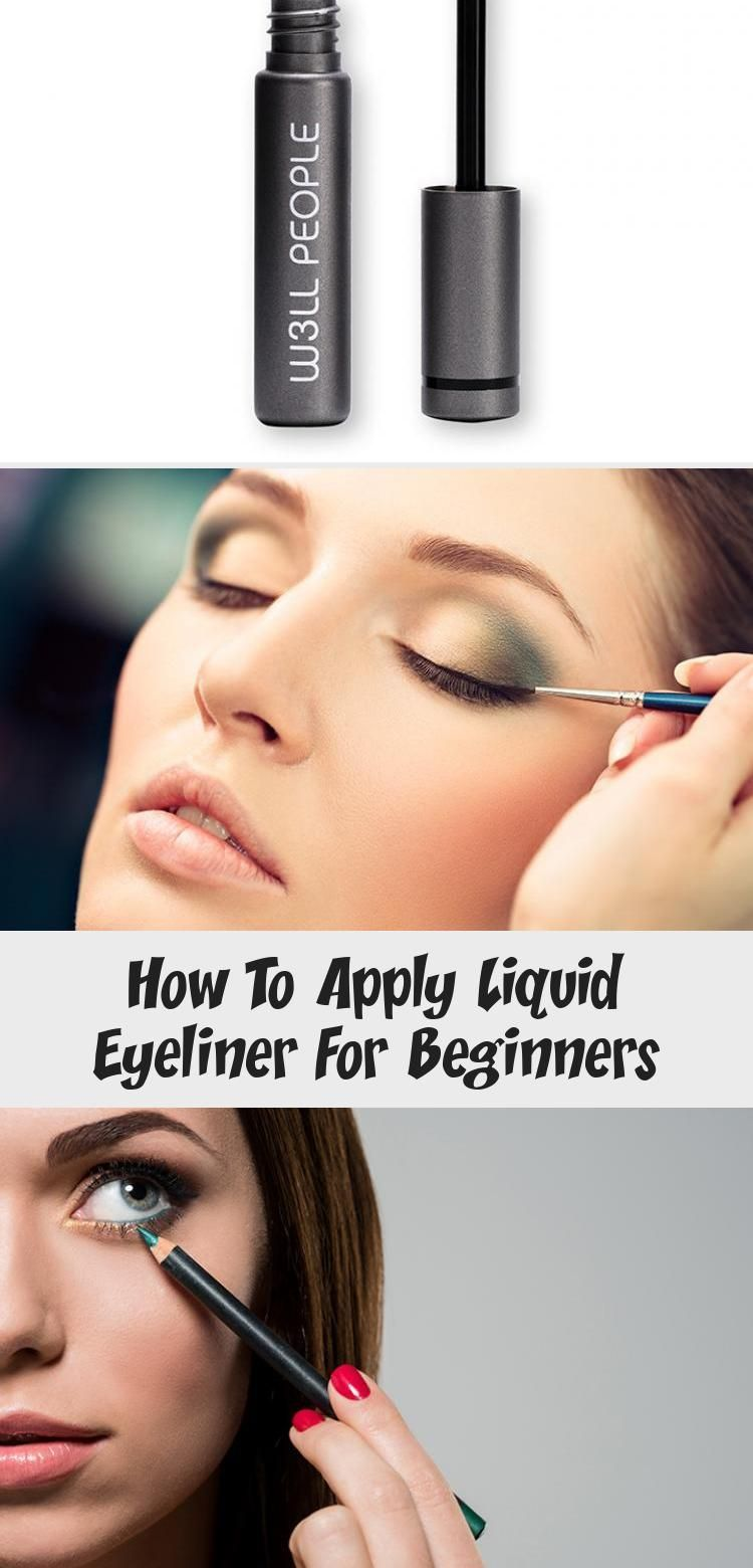 Some Of The Best Tips And Tricks On How To Apply Liquid Eyeliner To Give You That Extra Edge Over You Liquid Eyeliner No Eyeliner Makeup Eyeliner For Beginners