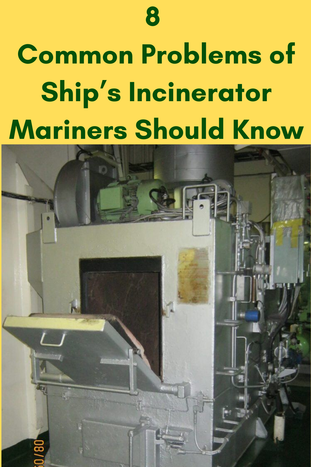 8 Common Problems of Ship's Incinerator Mariners Should