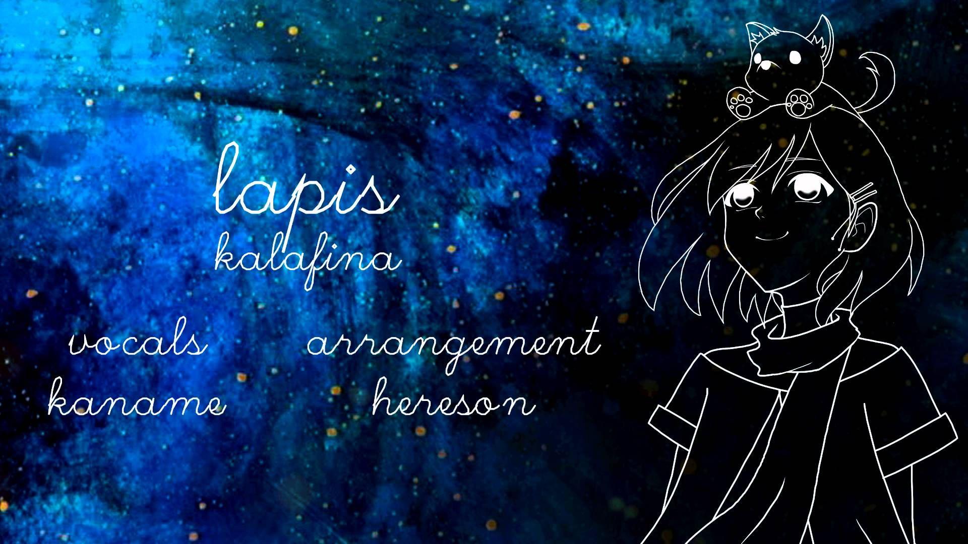 『KanaChi x Hereson』 Lapis ~ Kalafina