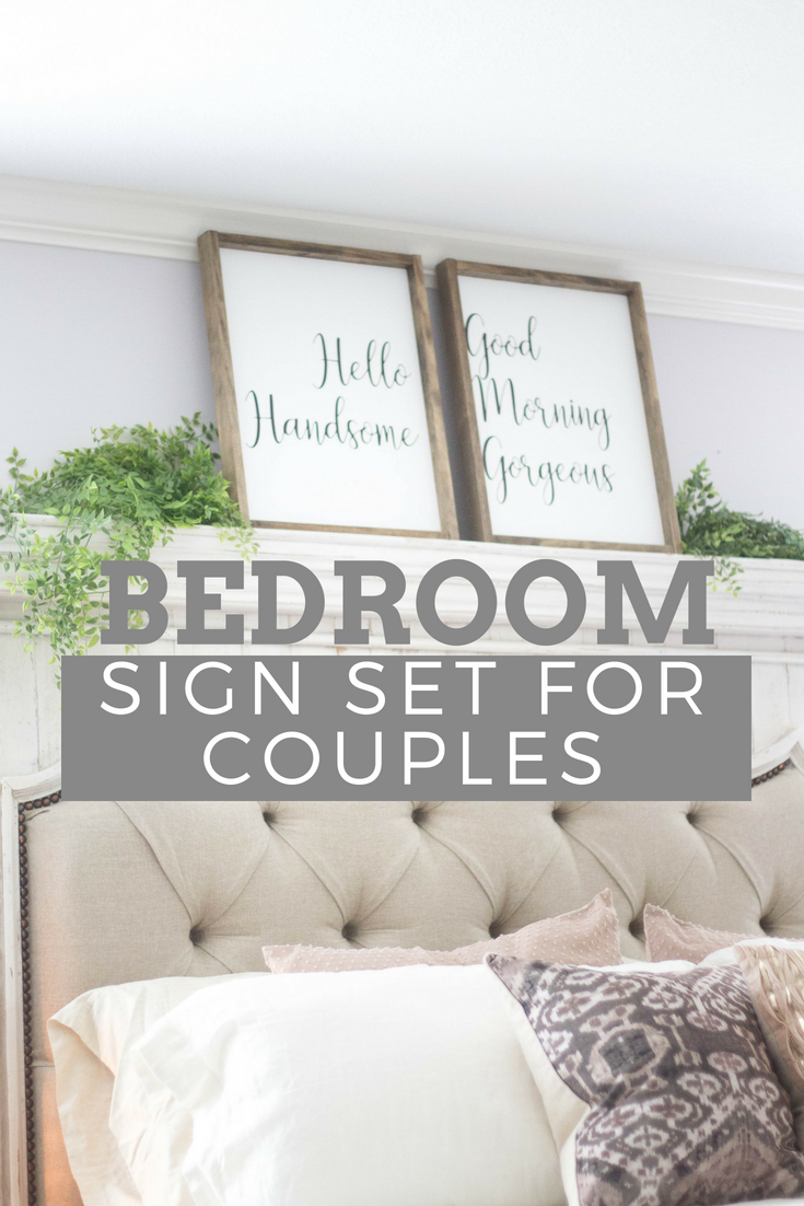 farmhouse master bedroom signs on hello handsome good morning gorgeous what a nice message to wake up to each day this framed farmhouse master bedroom wall decor bedroom signs bedroom decor pinterest