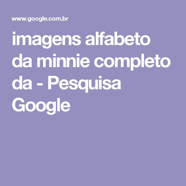 imagens alfabeto da minnie completo da - Pesquisa Google
