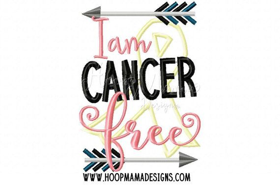 I Am Cancer Free 4x4 5x7 6x10 Machine Embroidery Design File Pattern