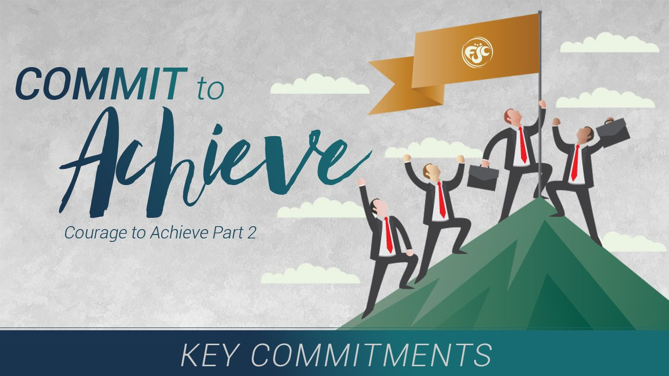 02 Commit To Achieve