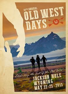 Old West Days In Jackson Hole Wyoming Old West Jackson Hole Wyoming Jackson Hole