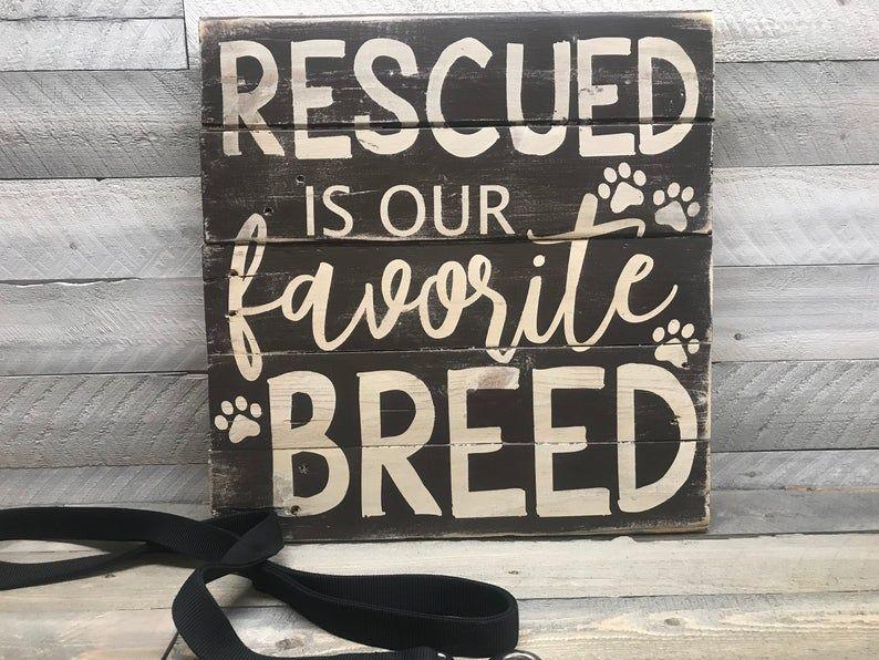 Dog lover gift adopt dont shop rescue dog wooden sign