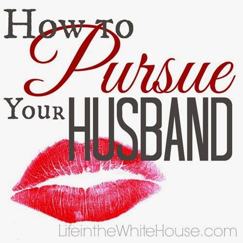 How To Pursue Your Husband ... Great Tips To Keep Romance