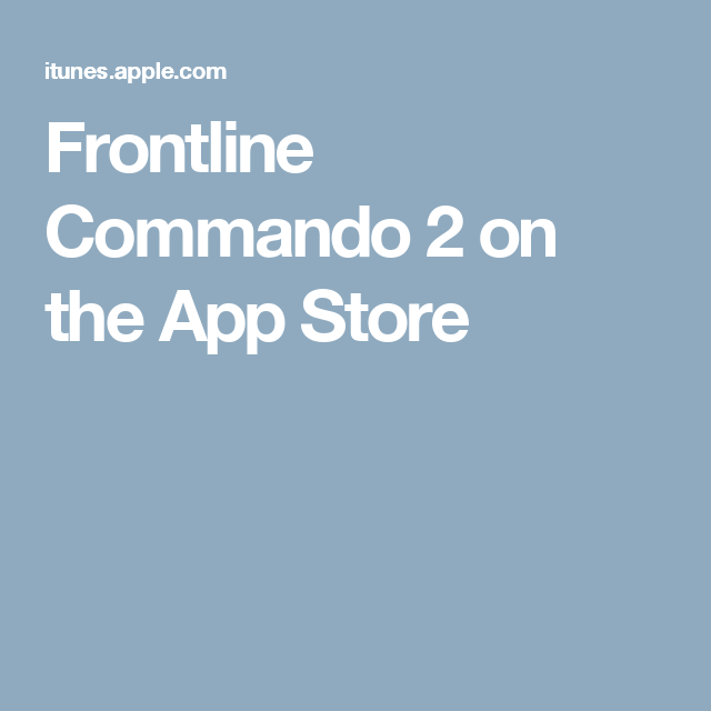 Frontline Commando 2 on the App Store