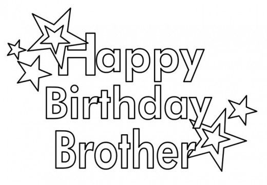 Birthday Wishes Cards And Quotes For Your Brother Happy Birthday Brother Birthday Coloring Pages Happy Birthday Coloring Pages