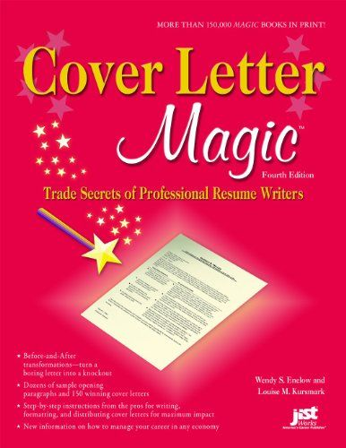 Cover Letter Magic, 4th Ed Trade Secrets of Professional Resume - professional resume and cover letter services