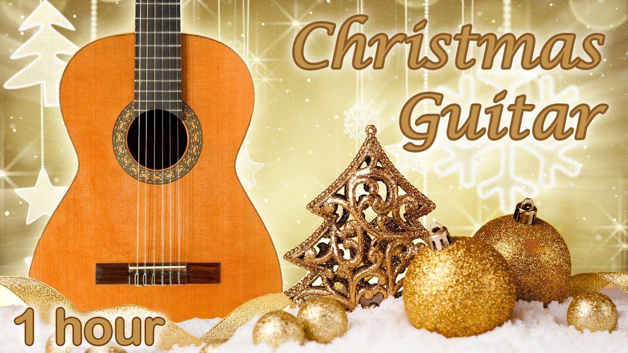 1 Hour Christmas Guitar Instrumental Christmas Music Peaceful Christmas Music Ins Instrumental Christmas Music Christmas Music Christmas Songs Playlist
