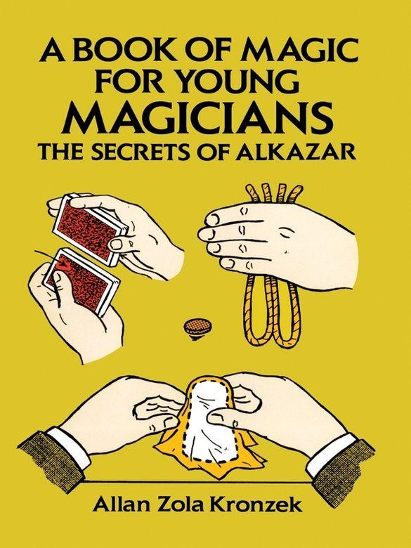 A Book Of Magic For Young Magicians Magic Book The Magicians Book Jokes