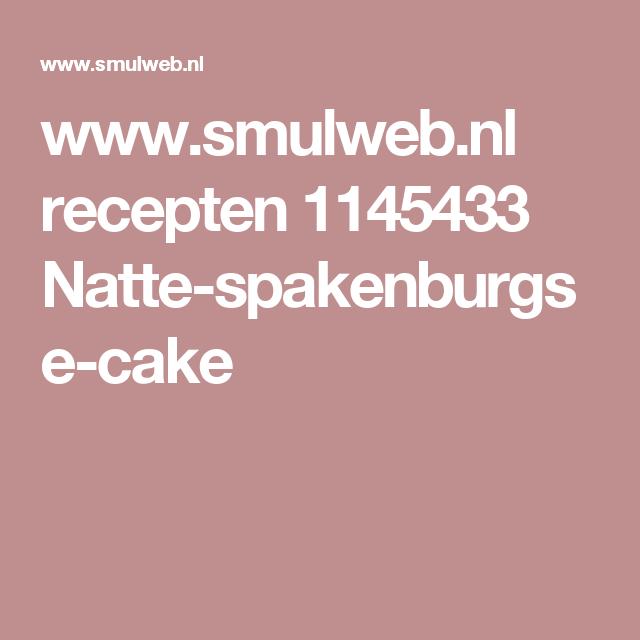www.smulweb.nl recepten 1145433 Natte-spakenburgse-cake