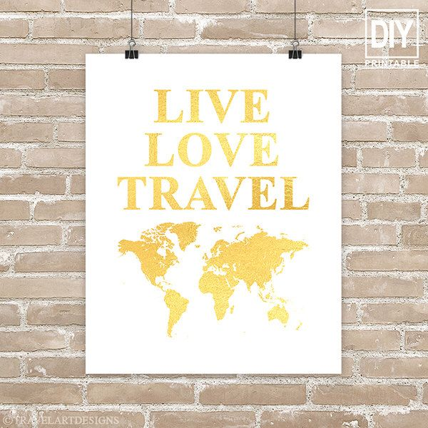 Live Love Travel Wall Art Diy Printable Gold World Map Instant