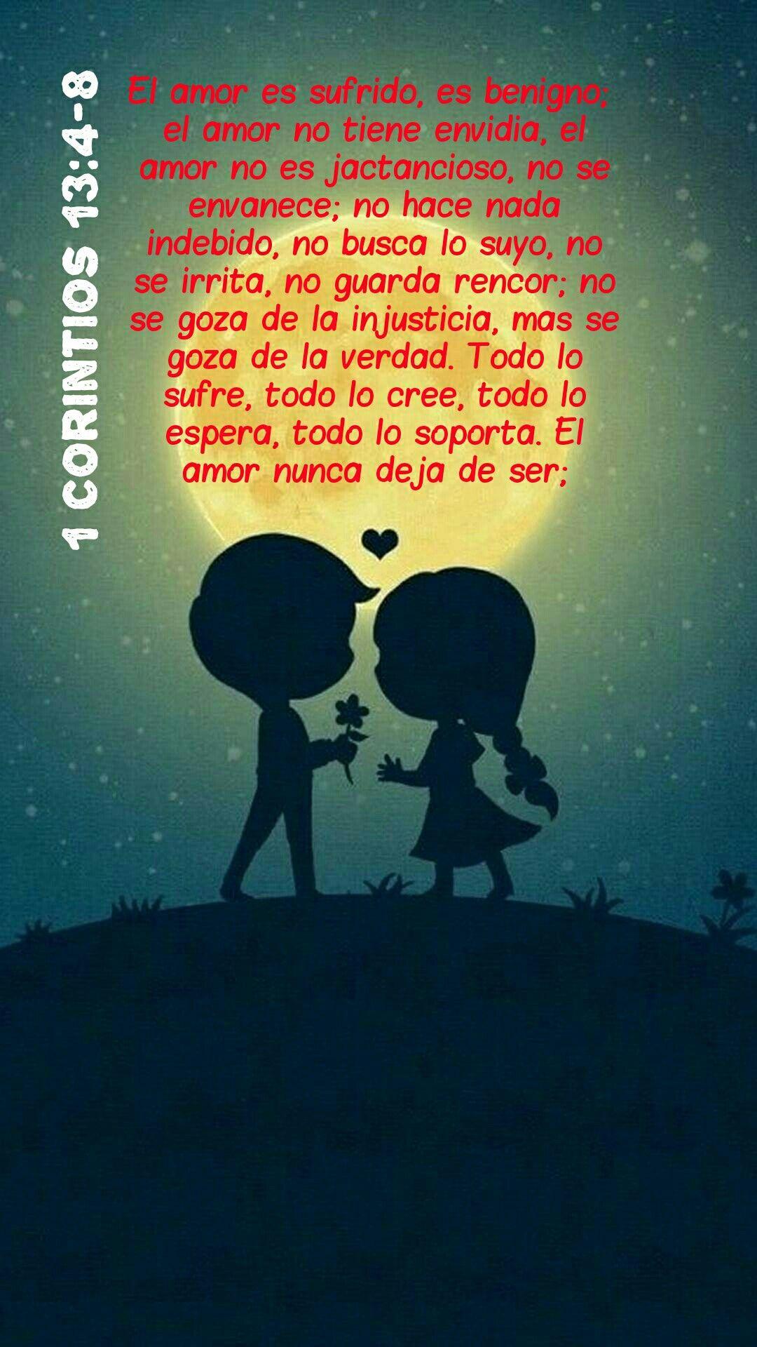 El Amor Nunca Deja De Ser 1 Corintios 13 4 8 Matrimonio Frases