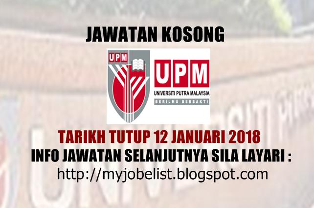 Universiti Putra Malaysia (UPM) Jawatan Kosong Januari