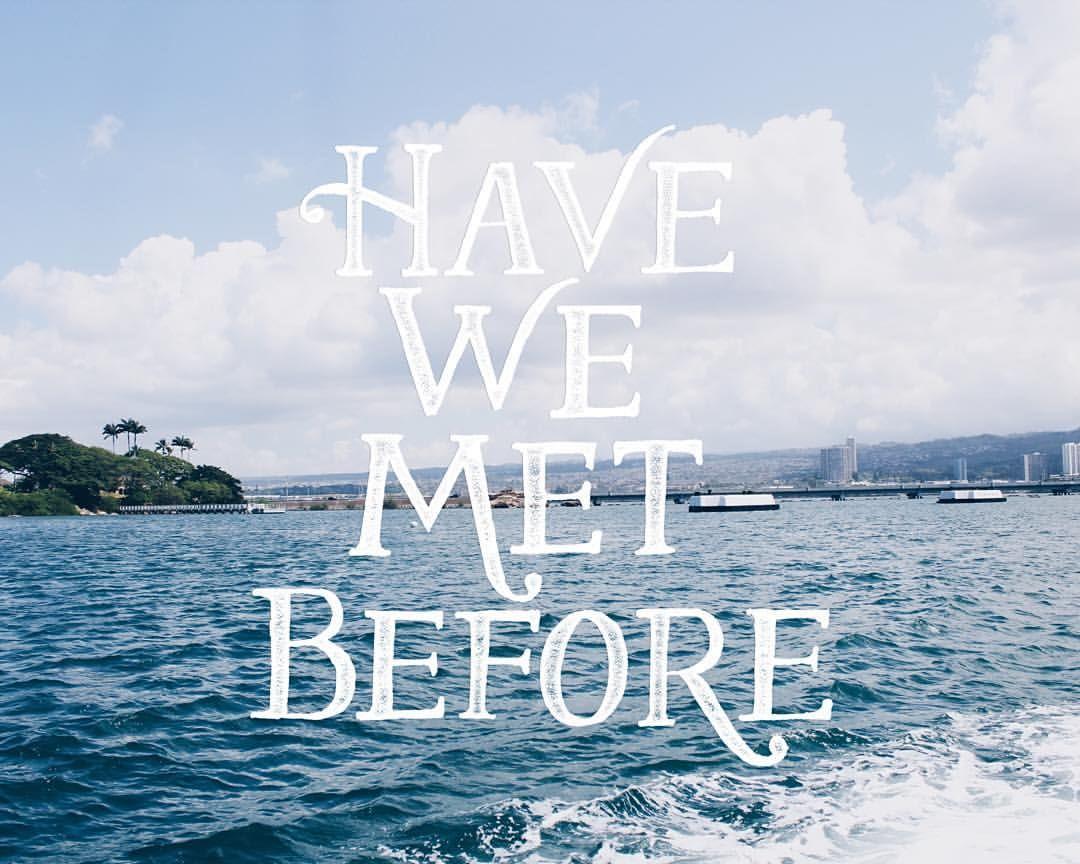 Have We Met Before? - Tom Rosenthal