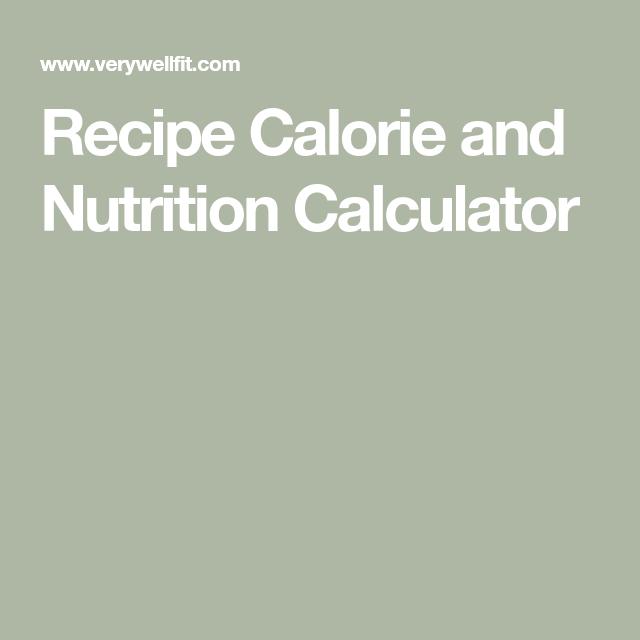 Recipe Calorie and Nutrition Calculator #InterestingThings..