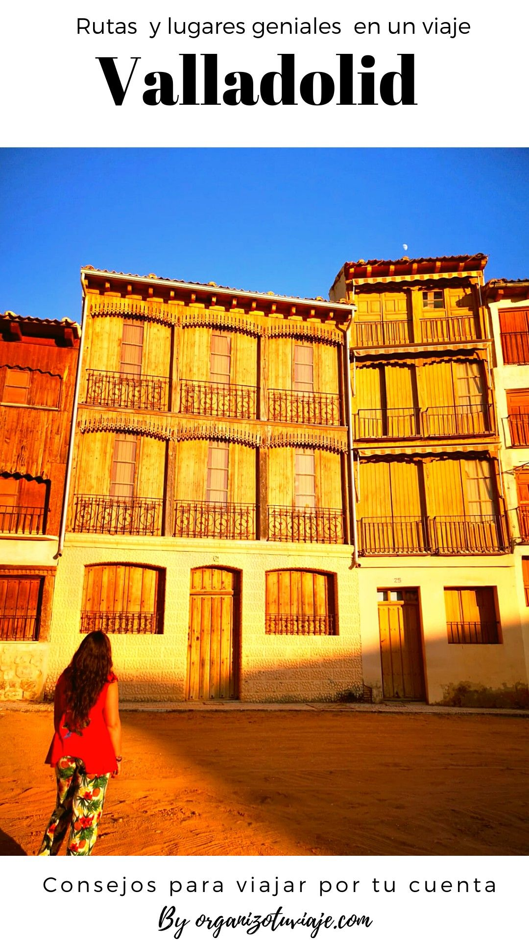 Consejos Para Viajar Por Tu Cuenta Viajar Por España Viajes Turismo