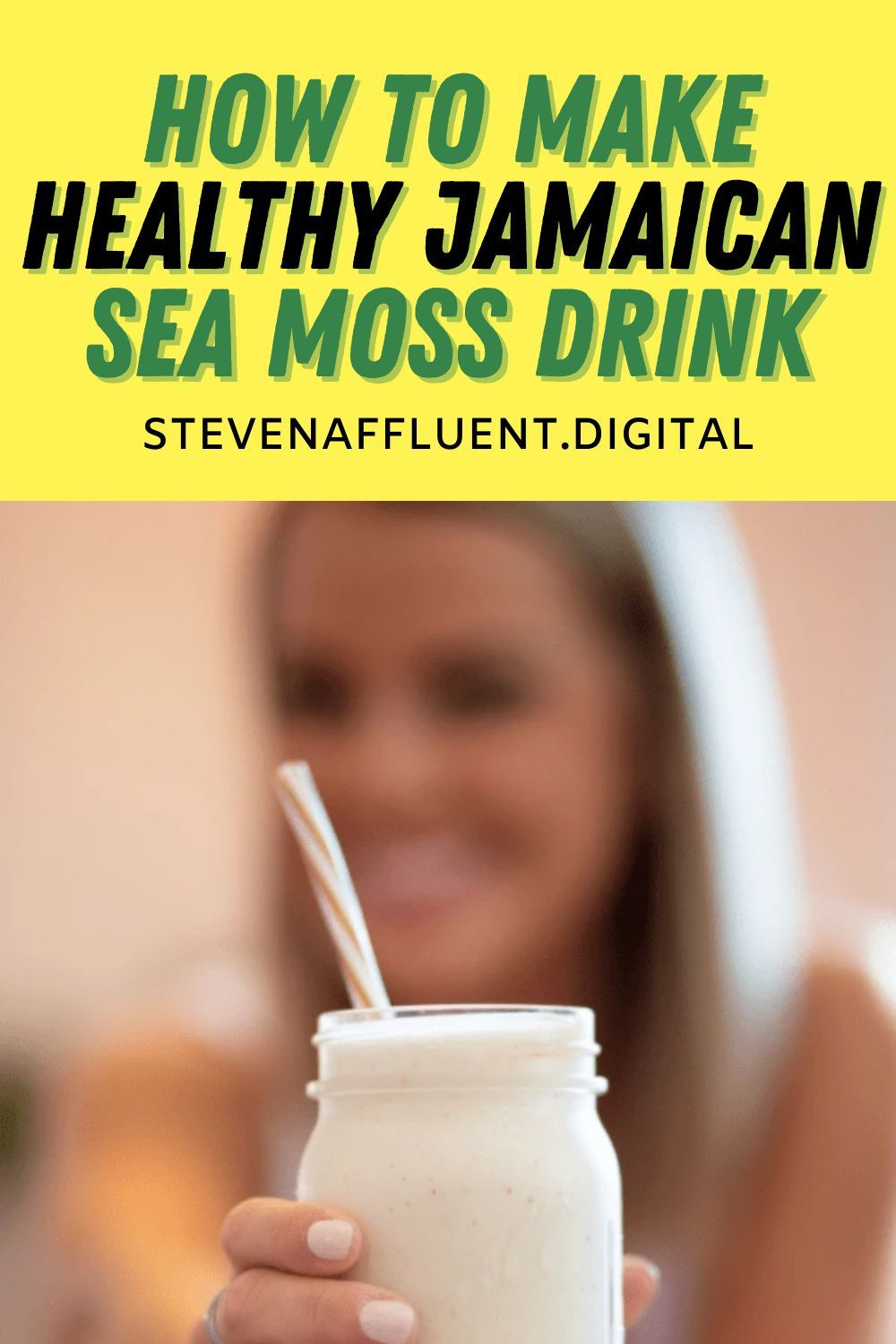 How To Make Jamaican Sea Moss Drink Steven Affluent Sea Moss How To Make Jamaican Recipes