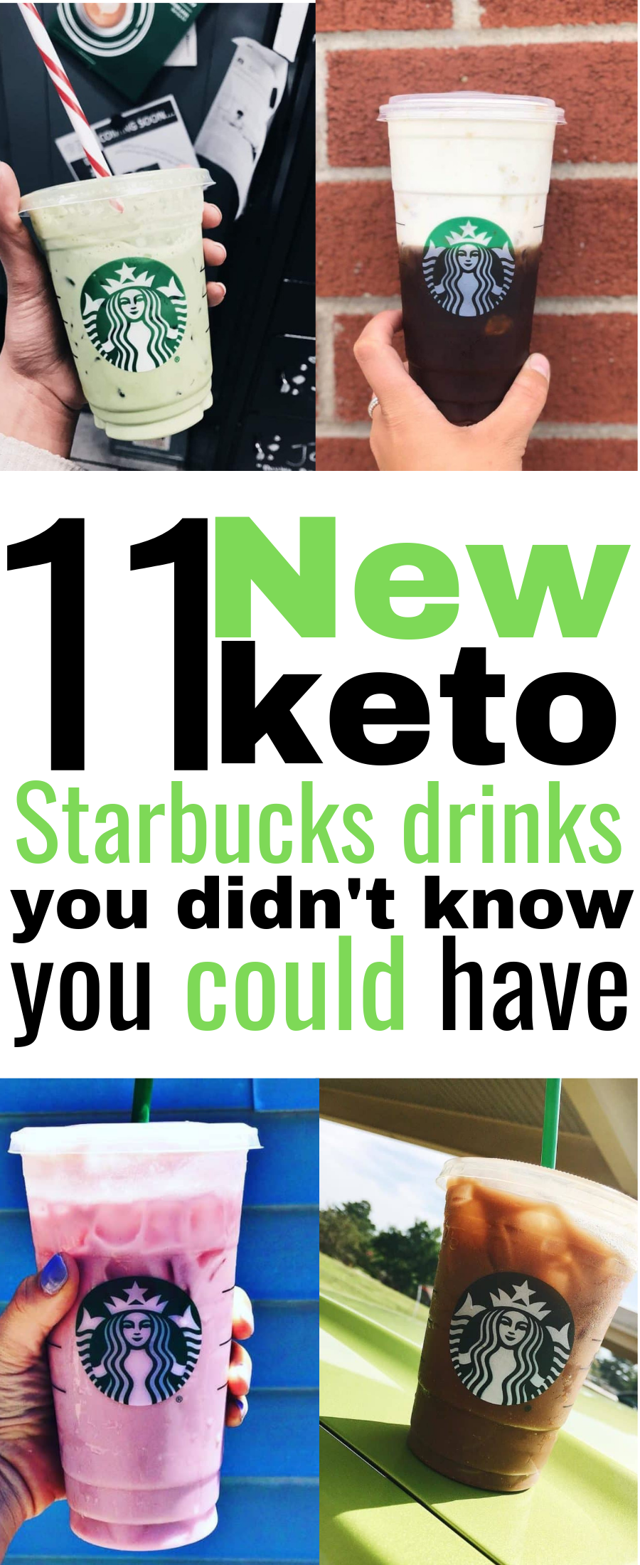 11 NEW keto Starbucks drinks you didn't know you could have! These keto Starbucks drinks are THE BEST! Plus they're perfect for keeping me burning fat on the low carb diet and keeping me in ketosis. I'm so glad I found these keto Starbucks fat burning drinks. Now I can truly enjoy myself guilt-free when I choose to go to Starbucks! definitely pinning this for later #keto #ketodiet #ketogenic #lchf #healthylivinginspiration #ketostarbucksdrinks