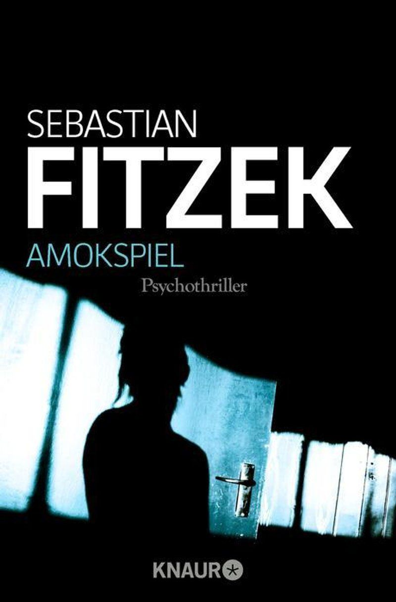 Amokspiel Buch Von Sebastian Fitzek Versandkostenfrei Bei Weltbild De Sebastian Fitzek Thriller Kostenlose Bucher