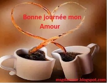 bonne journ e mon amour sitation pinterest ma belle and messages. Black Bedroom Furniture Sets. Home Design Ideas