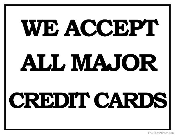 image relating to We Accept Credit Cards Printable Sign titled Printable We Settle for all Greatest Credit history Playing cards Signal Female