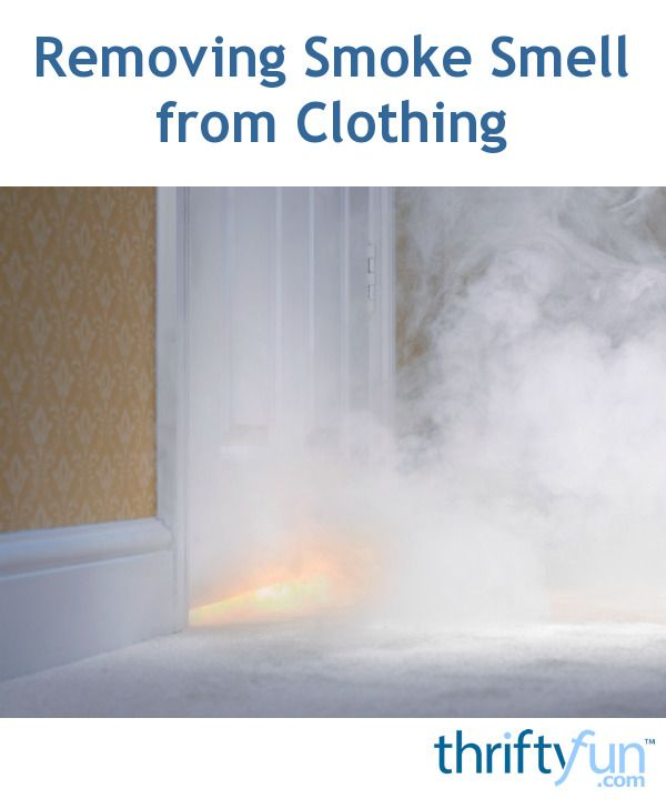 Removing Smoke Smell From Clothing Smoke Smell And Diy
