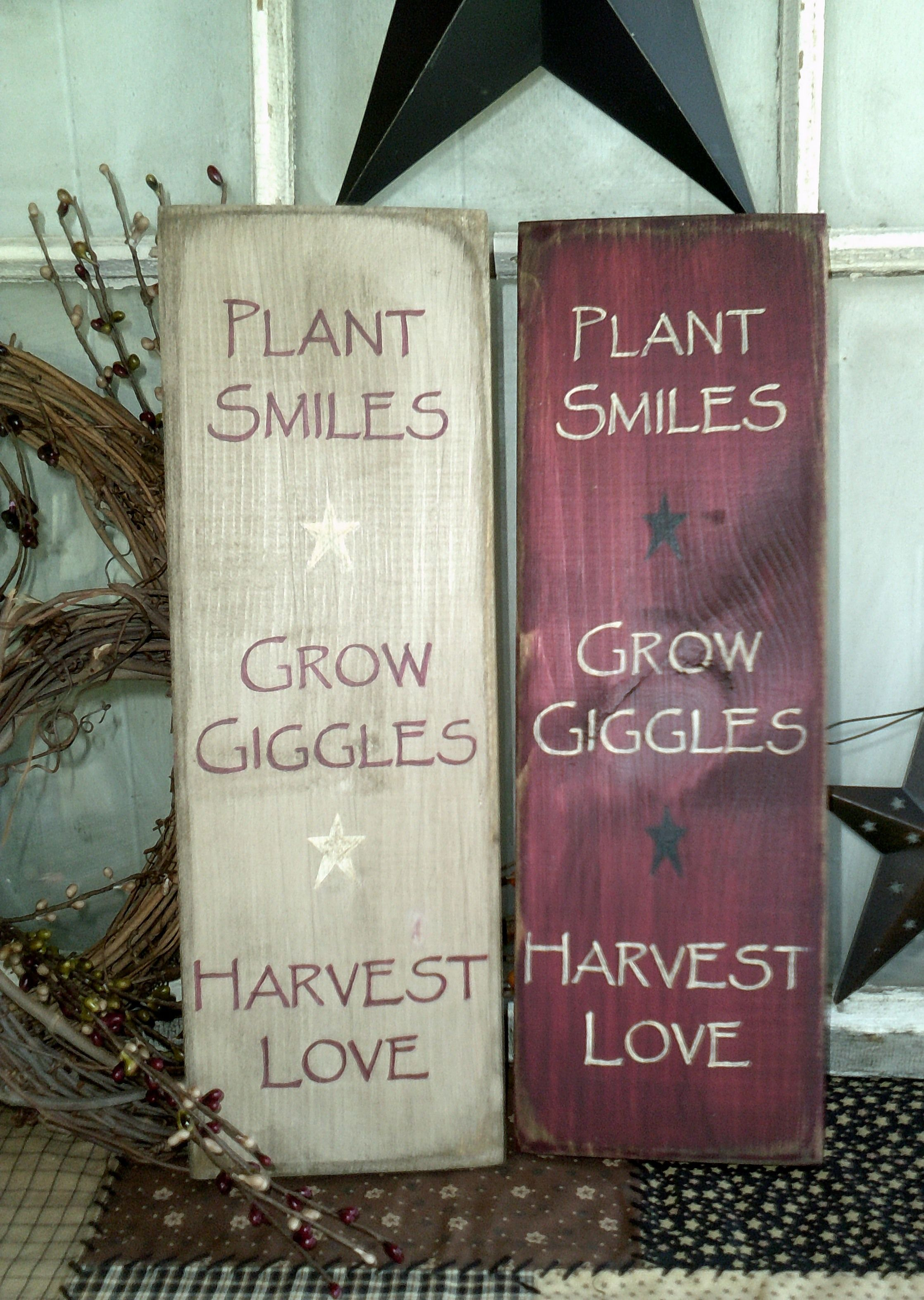 plant smiles, grow giggles, harvest love primitive sign