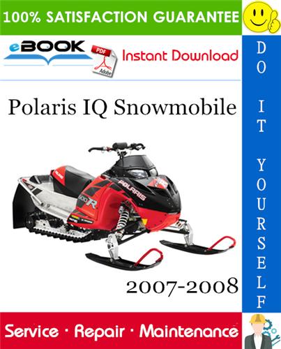 Polaris Iq Snowmobile Service Repair Manual 2007 2008 Download In 2020 Repair Manuals Repair Snowmobile